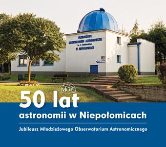 """Książka """"50 lat astronomii wNiepołomicach"""""""