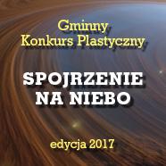 Konkurs plastyczny SPOJRZENIE NA NIEBO2017