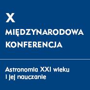 Ijuż poX Konferencji onauczaniu astronomii