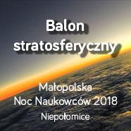 Balon stratosferyczny wNiepołomicach!