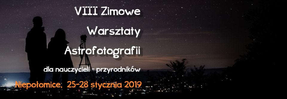 Ósme Zimowe Warsztaty Astrofotografii 2019