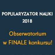 Obserwatorium finalistą ważnego konkursu!