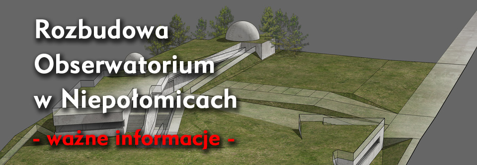 Planowana rozbudowa Obserwatorium
