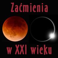 Zaćmienia Słońca iKsiężyca wXXI wieku