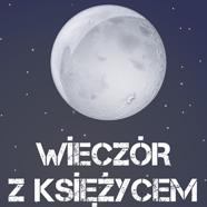 Wieczór zKsiężycem iPerseidami…