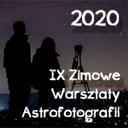 Dziewiąte Zimowe Warsztaty Astrofotografii