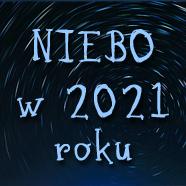 Spojrzenie wniebo A.D.2021